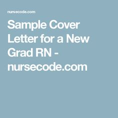 sample cover letter for a new grad rn - Cover Letter For New Grad Rn