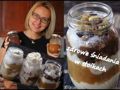 3 zdrowe śniadania/desery w słoikach! Owsianka i jaglanka - doskonałe dl...