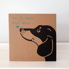 Check out this item in my Etsy shop https://www.etsy.com/uk/listing/582562398/dog-mothers-day-card-dog-mum-card-dog