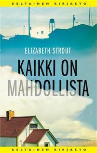 Osta Kaikki on mahdollista - Elizabeth Strout - The Guardian, New York Times, Maine, San Francisco, Reading, Tv, Word Reading, Television Set, Reading Books