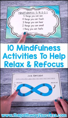 Use these 10 mindfulness activities to help kids and young adults relax, refocus, and get back on track. #mindfulness #pathway2success