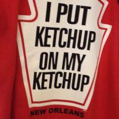 Ketchup fanatic