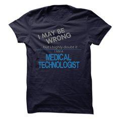 Medical Technologist Top T-Shirt