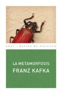 KAFKA, FRANZ  La metamorfosis (N KAF met) «Al despertar Gregorio Samsa una mañana, tras un sueño intranquilo, se encontró en su cama convertido en un monstruoso insecto.»  Tal es el abrupto comienzo, que nos sitúa de raíz bajo unas reglas distintas, de La metamorfosis, sin duda alguna la obra de Franz Kafka que ha alcanzado mayor celebridad.