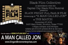 """Calling out to all of my family, friends, and fans to come out with your family and support our film """"A Man Called John"""" November 27, 2015 @ The Match Performance Arts Theater located at 3400 Main Street, Houston TX 77002 at 1:30pm-3:30pm & 4:00pm-6pm   Help us make a statement to the industry that says faith based films don't have an audience that will support them! Get your pre-sell tickets at https://www.ticketriver.com/event/18049  Spread the word, and I can't wait to see you there…"""