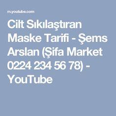 Cilt Sıkılaştıran Maske Tarifi  - Şems Arslan (Şifa Market 0224 234 56 78) - YouTube