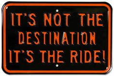 It's Not The Destination It's The Ride Motorcycle Blikskilt på AllPosters.dk