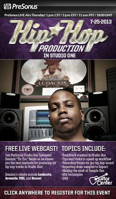PreSonus LIVE Airs Thursday! 1 p.m. CST / 2 p.m. EST / 11 a.m. PST / 18:00 GMT Join PreSonus Technical Support Guru Dominic Bazille as he shows tips and tricks in Studio One for producing urban hip hop music. He'll be focusing on beat creation, creating custom sounds, tracking vocals, song arrangement, mixing and more, using Studio One, the ADL 700 preamp, and the AudioBox 1818VSL. Click this link to register: https://www.signup4.net/Public/ap.aspx?EID=GUIT1965E=email=4TP3E7J
