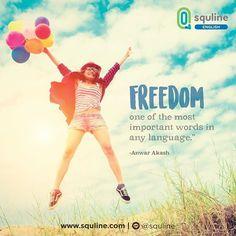 """""""Freedom, one of the most important words in any language."""" - Anwar Akash  """"Kebebasan, salah satu kata yang paling penting di semua bahasa."""" - Anwar Akash  Bebaskan dirimu dari hal hal yang negatif dan berkreasi pada hal hal positif!  Selamat menikmati akhir pekanmu!  #squline #quote #quoteforlive #quoteoftheday #sundayfunday"""
