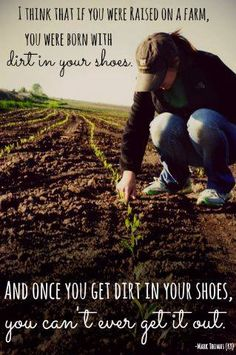 """...once you get dirt in your shoes, you can't ever get it out."" #farm #farmkids"