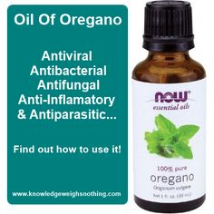Oil Of Oregano. It is important not to confuse Oil of Oregano with common oregano (that is used as a spice for cooking). Common oregano is typically Origanum Marjoram, while Oil of Oregano is derived from Origanum Vulgare. It is a potent antiviral, antibacterial, antifungal, and antiparasitic oil. It can reduce pain and inflammation while effectively fighting off infections.