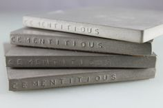 "concrete coasters...love how they say ""cementitious"" on the side!  ;-)"