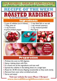 Roasted Radishes - Ideal Protein Approved!  This delicious recipe goes for all the potato lovers, it will at least calm the craving! Enjoy it with your favorite Walden Farm dip or dressing.  Want more? Check our facebook page! https://www.facebook.com/IncredibleWeightLossCenter