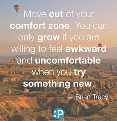 Step out of your comfort zone. #motivational #quote