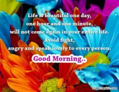 Shared good morning quote.