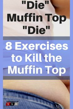 8 Exercises to kill the Muffin Top 2