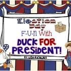 Election Day Fun With Duck For President Unit and Craftivity : This fun pack is based on the story, Duck for President by Eileen Cronin. Teach your students the process of elections using a hands-on approach. Library Activities, Social Studies Activities, Teaching Social Studies, School Holidays, School Days, Primary Teaching, Kindergarten Literacy, Election Day, Read Aloud
