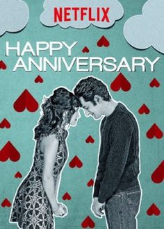 """The Reel Life of Real Life: """"Happy Anniversary"""" (2018)"""