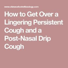 Dr oz how to conquer a chronic cough get rid of post nasal how to get over a lingering persistent cough and a post nasal drip cough ccuart Choice Image