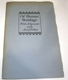 W Somerset Maugham Of Human Bondage Digression on Art of Fiction 1946 Booklet