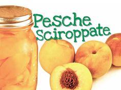 PESCHE SCIROPPATE FATTE IN CASA DA BENEDETTA - Homemade canned yellow pe...