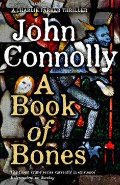 A Book of Bones | John Connolly | 9781473642010 | NetGalley