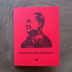 You and Me, Mao and Forever. Romantic Love Communist Dictator Parody Letterpress Greeting Card Valentine