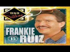 Frankie Ruiz - Esta Noche Es La Noche (Si Te Entregas a Mi) (+lista de r...