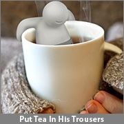 Put Tea In His Trousers... I LOVE this idea as a tea infuser. Might make using all my loose teas a bit more fun... (^_^)