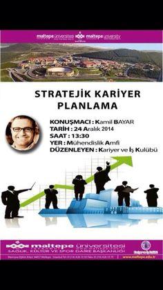 Yarın Maltepe'li öğrencilerleyim. Son dönemlerin en popüler konularından stratejik kariyer planlamayı konuşacağız.
