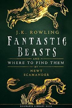 EBook Fantastic Beasts and Where to Find Them (Hogwarts Library book Book Author J. Rowling and Newt Scamander, Saga Harry Potter, Harry Potter Stories, Hogwarts Library, Library Books, Fantastic Beasts Book, Fantastic Beasts And Where To Find Them Book, Jk Rowling Fantastic Beasts, Science Fiction, Books To Read