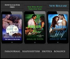 How About A #Free Paranormal Shifter Romance??  Paranormal Romance Shifters Series With Steamy Alpha Males And Hard Stubborn Women.   With the first book #Free? What more to ask for!! Get Annalise Nixons Norcal Shifters Series Today! Warning: These Books