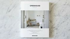 this is the story behind OPENHOUSE magazine