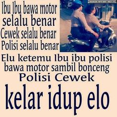 Ketemu ibu-ibu polisi bawa motor - #MemeLucu #MemeKocak #GambarLucu