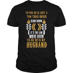 My Husband Is Truck Driver Pactijf T Shirt Tow Truck Driver, Cool Tees, Sweater Hoodie, Custom Shirts, Tee Shirts, Trucks, Hoodies, Buy Truck, Mens Tops