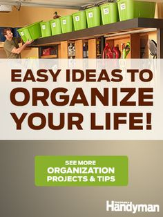 Home Organization Ideas: Tips: Home Storage Ideas: The Family Handyman