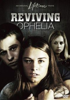 Reviving Ophelia (TV Movie 2010)