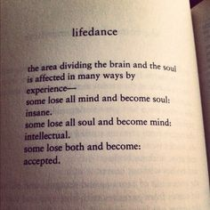 """Charles Bukowski - """"Acceptance"""". (Preposition: Some gain both and learn transcendence?)"""
