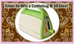 enter to Win a Cuttlebug & 10 Dies!