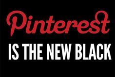 Pinterest is the new black