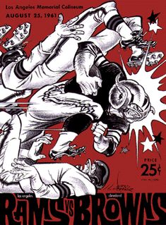 """""""Since we're coming up on Super Bowl weekend, how about a to some classic football program covers by the legendary Karl Hubenthal. La Rams Football, Football Art, Football Program, Cleveland Browns History, Nfl Championships, Sports Art, Sports Logos, Sports Graphics, Football Pictures"""