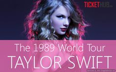 """Taylor Swift's """"1989 World Tour"""" 2015 with North American Leg Dates – Tickets at #tickethub"""
