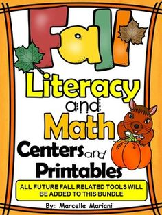 ****NEW LISTING- 50% off for 48 hours-This $10.00 package offers fall-autumn literacy and math activities.  In this package are over 75 no prep printables and various literacy and math prep required centers.  THIS PACK IS A GROWING BUNDLE  PRESENTLY THIS BUNDLE CONTAINS ALL THE ITEMS LISTED BELOW.