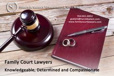 Family Court Lawyers  Knowledgeable, Determined and Compassionate
