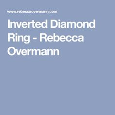 Inverted Diamond Ring - Rebecca Overmann