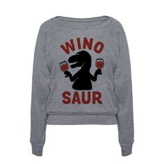 Winosaur | T-Shirts, Tank Tops, Sweatshirts and Hoodies | HUMAN