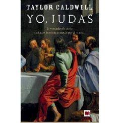 Yo, Judas – Janet Taylor Caldwell