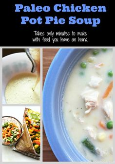 Paleo Chicken Pot Pie Soup - Easy to make with ingredients you probably already have on hand.