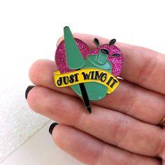 Just Wing It Enamel Pin