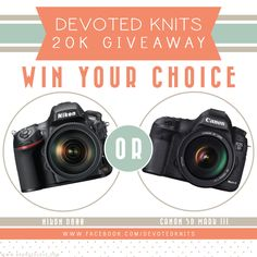 Devoted knits -an amazing competition if you love photography, these cameras will bring out the professional in you, amateur..? What amateur?!